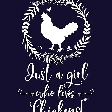 Just A Girl Who Loves Chickens Silhouette by brodyquixote