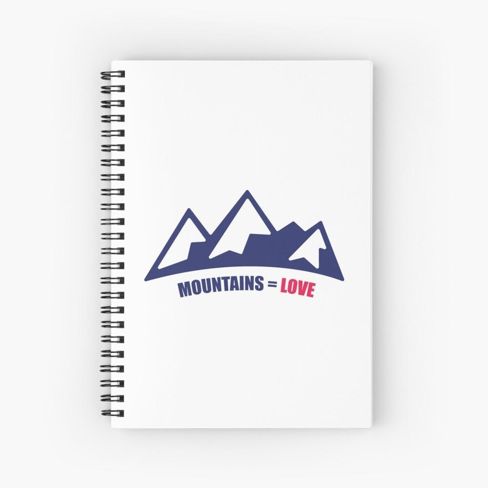 Mountains = Love Spiral Notebook