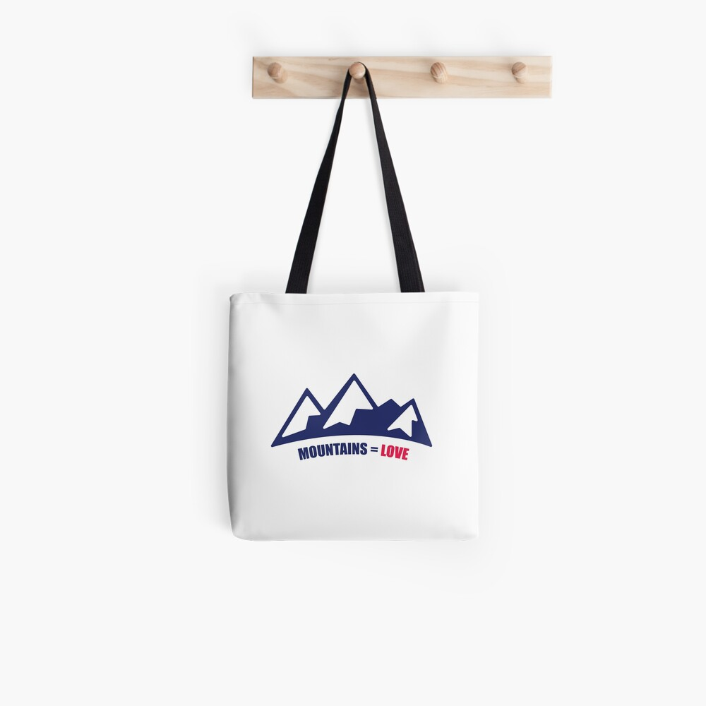 Mountains = Love Tote Bag