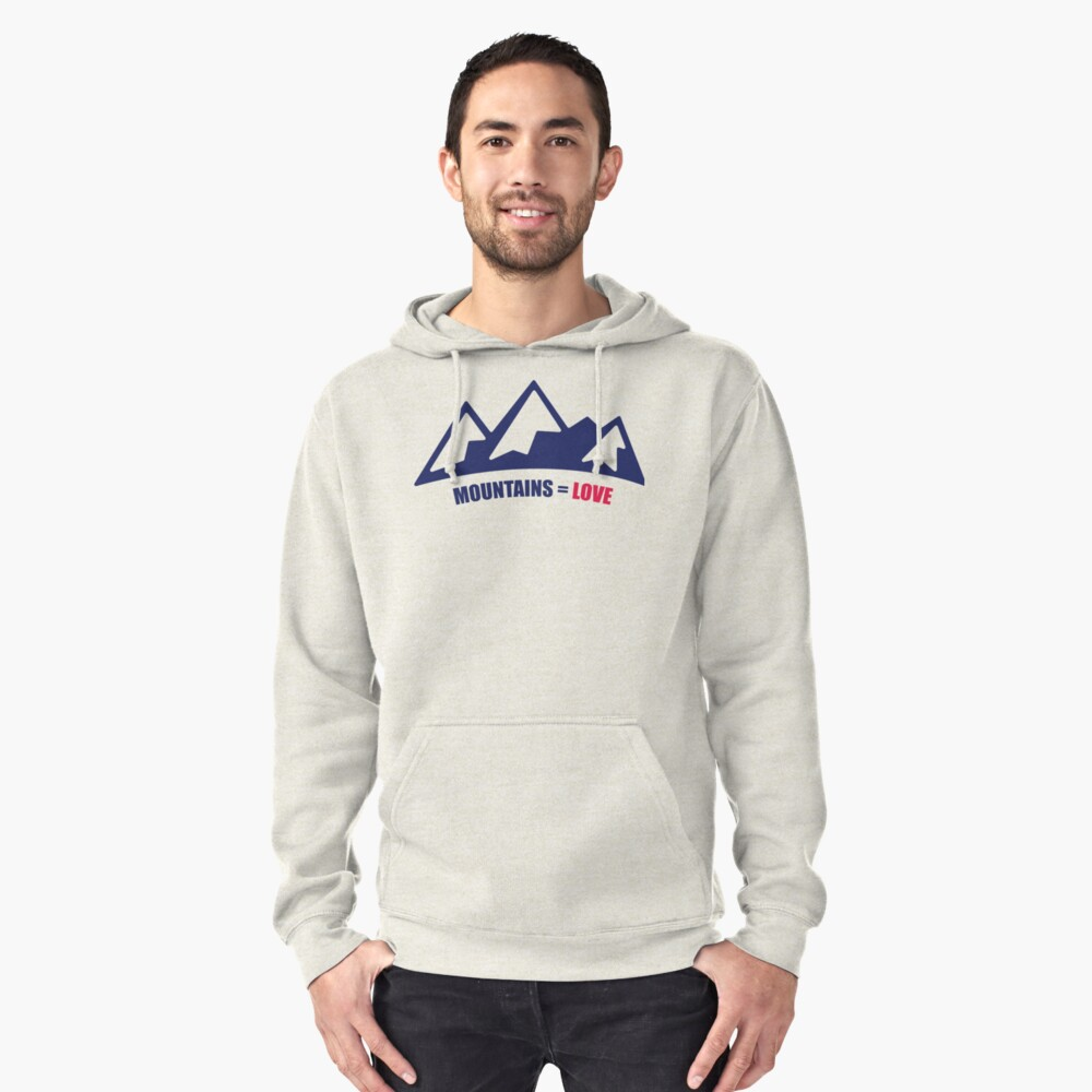 Mountains = Love Pullover Hoodie Front