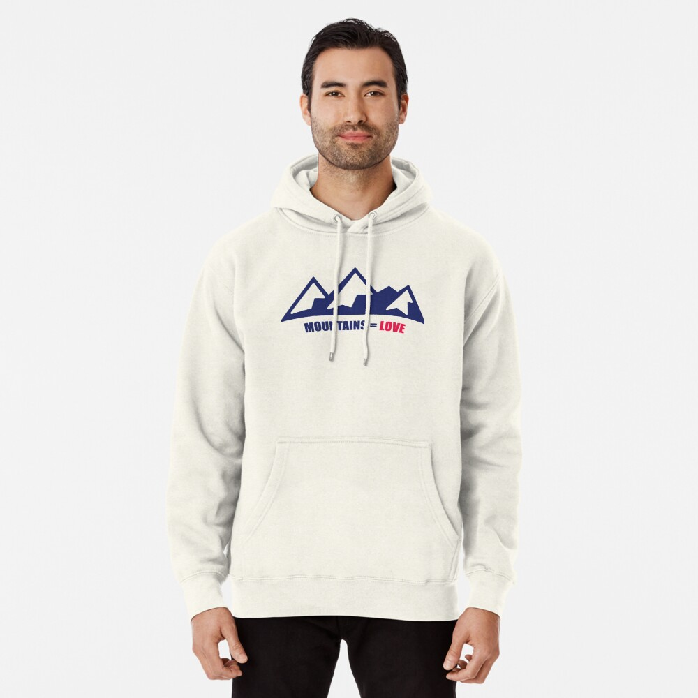 Mountains = Love Pullover Hoodie