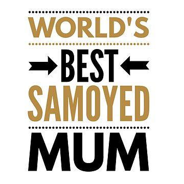 Best samoyed mum by CharlyB