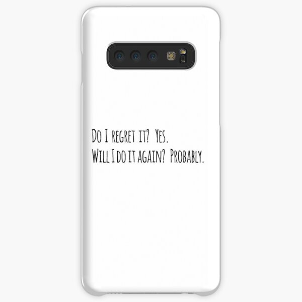 Do I regret it? New Girl Quote Samsung Galaxy Snap Case
