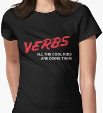 VERBS. All The Cool Kids Are Doing Them.  Women's Fitted T-Shirt