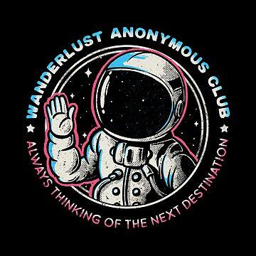 Wanderlust Anonymous Club by tobiasfonseca