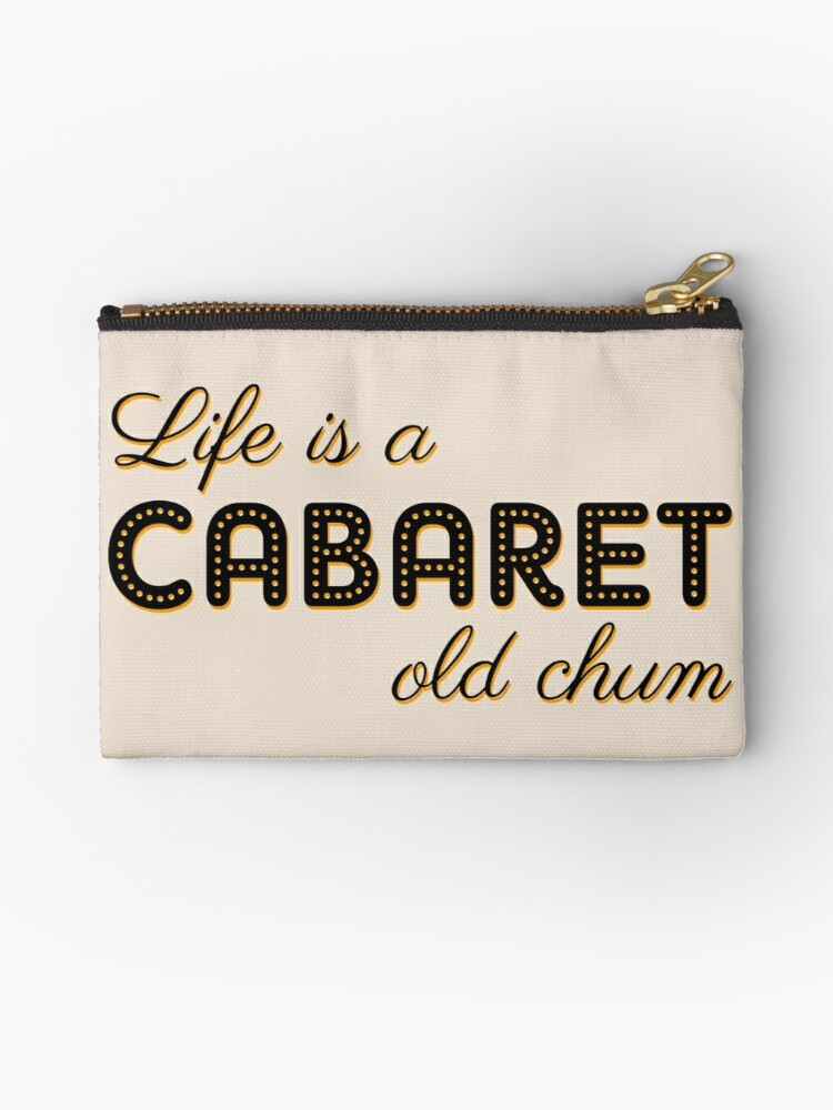 Life is a cabaret, old chum! by byebyesally