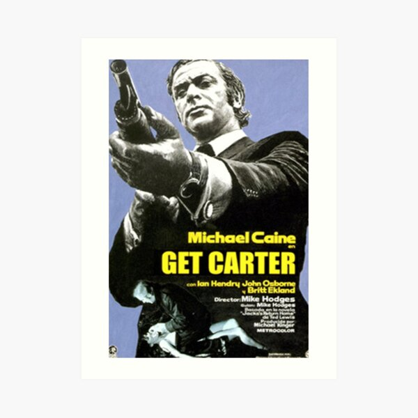 Get Carter Movie Poster Art Print