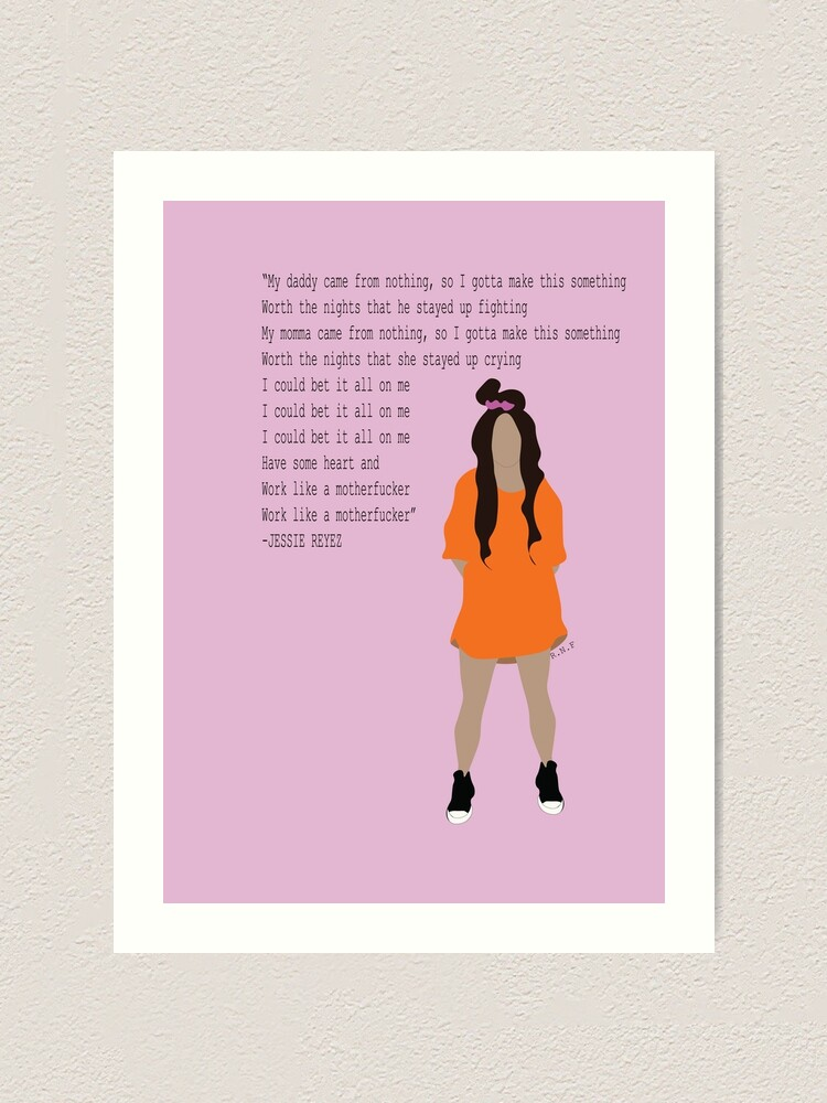 Jessie Reyez Art Print By Rikkifrants Redbubble My favourite lyrics ♥ worldwide song lyrics and translations all lyrics are property and copyright of their owners. redbubble