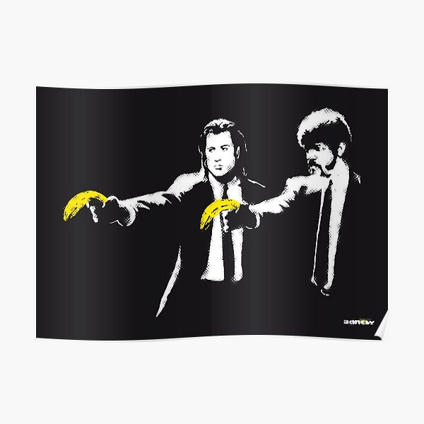 Banksy graffiti Pulp Fiction parody with bananas on Black background with grunge texture HD HIGH QUALITY ONLINE STORE Poster
