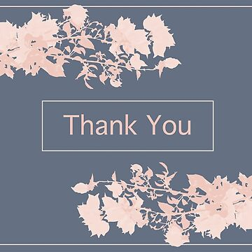 thank you with flowers by ConsilienceCo