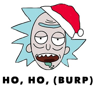 Rick Christmas- HO, HO, (burp) by ElizaGraceDance