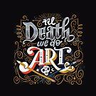 Til Death We Do Art by CynthiaFxo