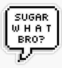 sugar gay cody and noel quote sticker  Sticker