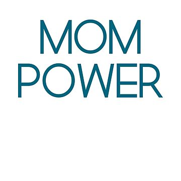 Mom Power by 25vintageplace