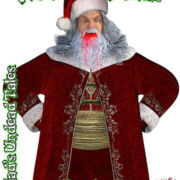 Undead Vampire Santa: Naughty List - Father Christmas by EnforcerDesigns