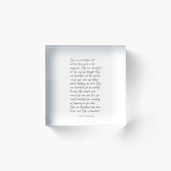 She was beautiful  Fitzgerald quote Art  Acrylic Block