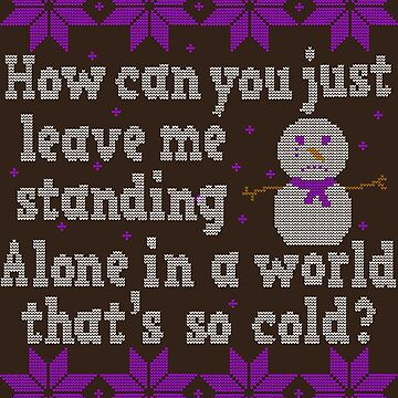 Alone In A World That's So Cold Ugly Christmas Sweater by dwarmuth