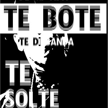 Te boté by andely10