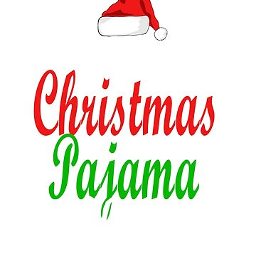 This Is My Christmas Pajama Shirt Funny Christmas Pj Shirts  by AbdelaaliKamoun