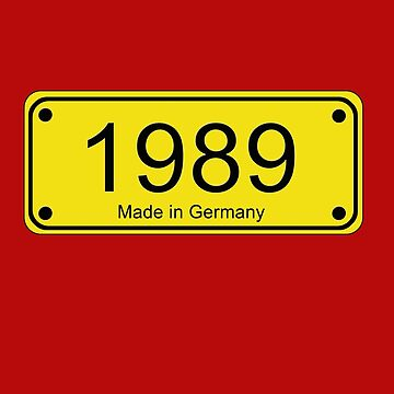 1989 Road Sign - Made in Germany Tee - Fall of the Berlin Wall by deanworld