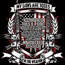 Second Amendment rights to keep and bear Arms by Tasty Clothing