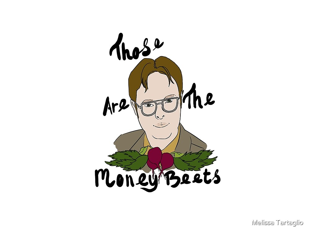Da Money Beets By Melissa Tartaglio Redbubble