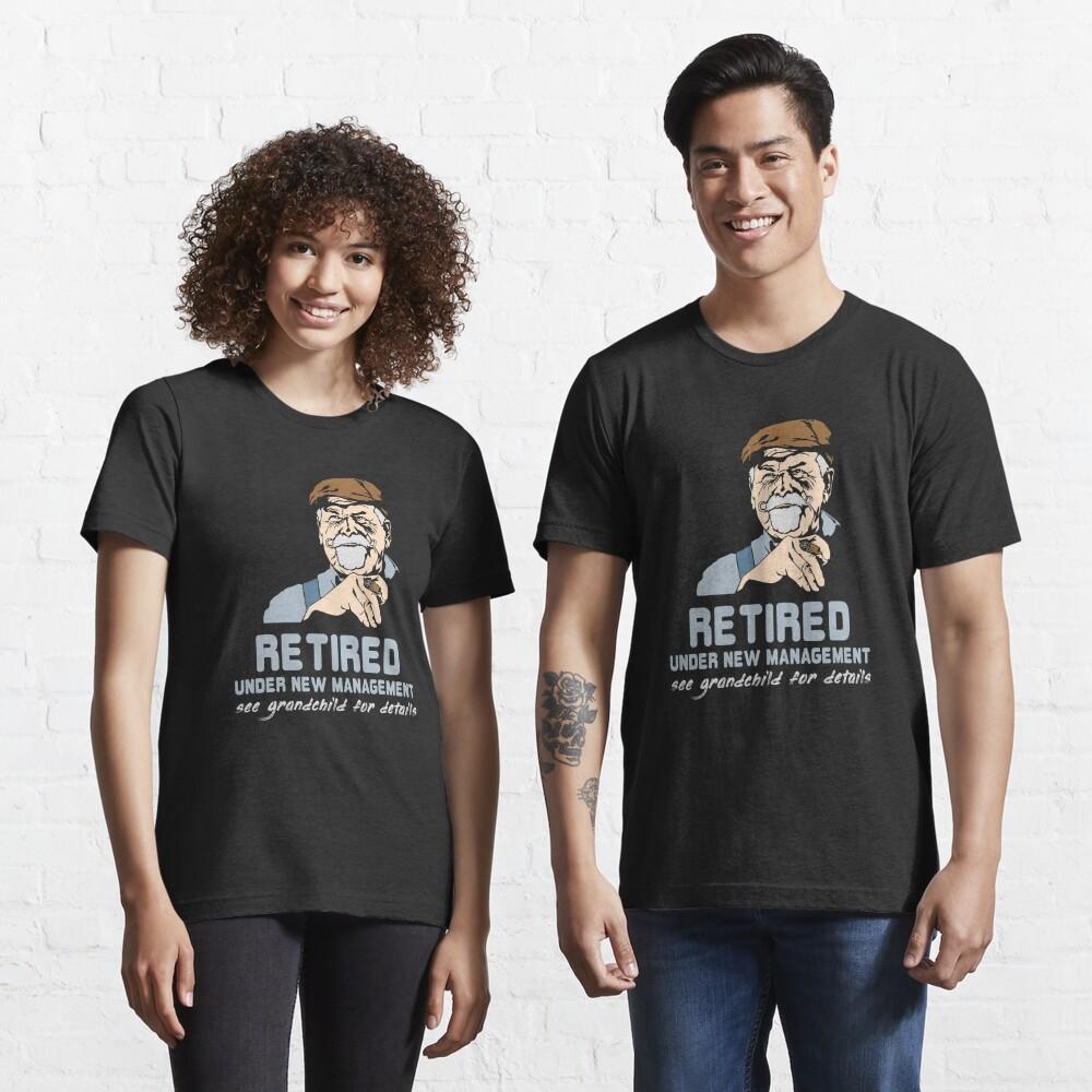 Retired Under New Management Grandchild - Funny Retirement Gift Essential T-Shirt