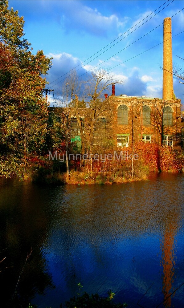 #47   Old factory With Reflection On Water by MyInnereyeMike