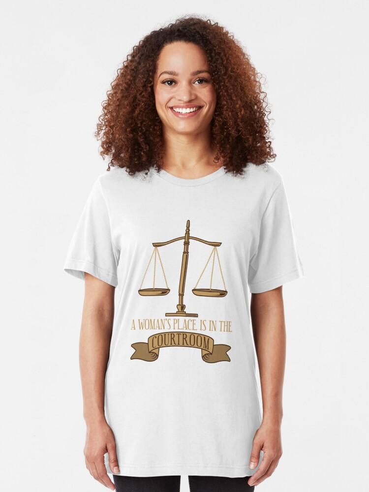 Alternative Ansicht von A Woman's Place Is In The Courtroom - Funny Lawyer Gift Slim Fit T-Shirt