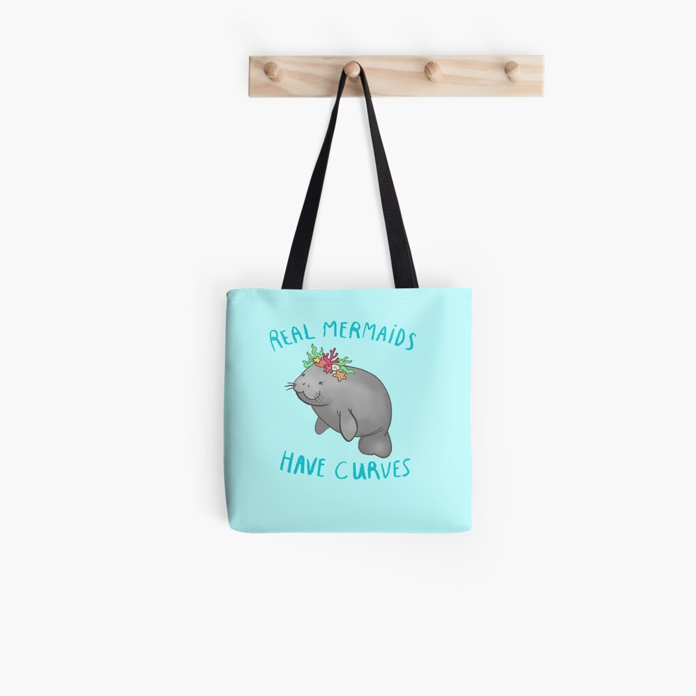real mermaids have curves cute manatee Tote Bag