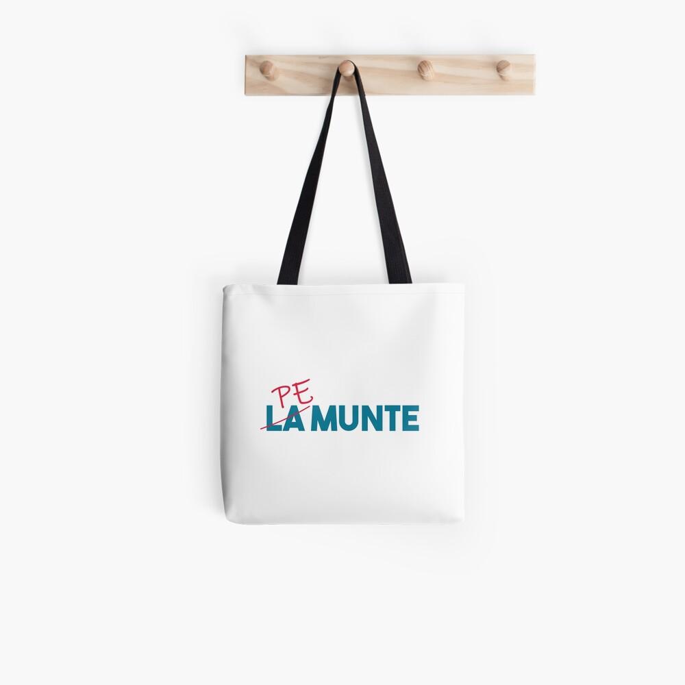 """Pe munte"", nu ""la munte"" Tote Bag"