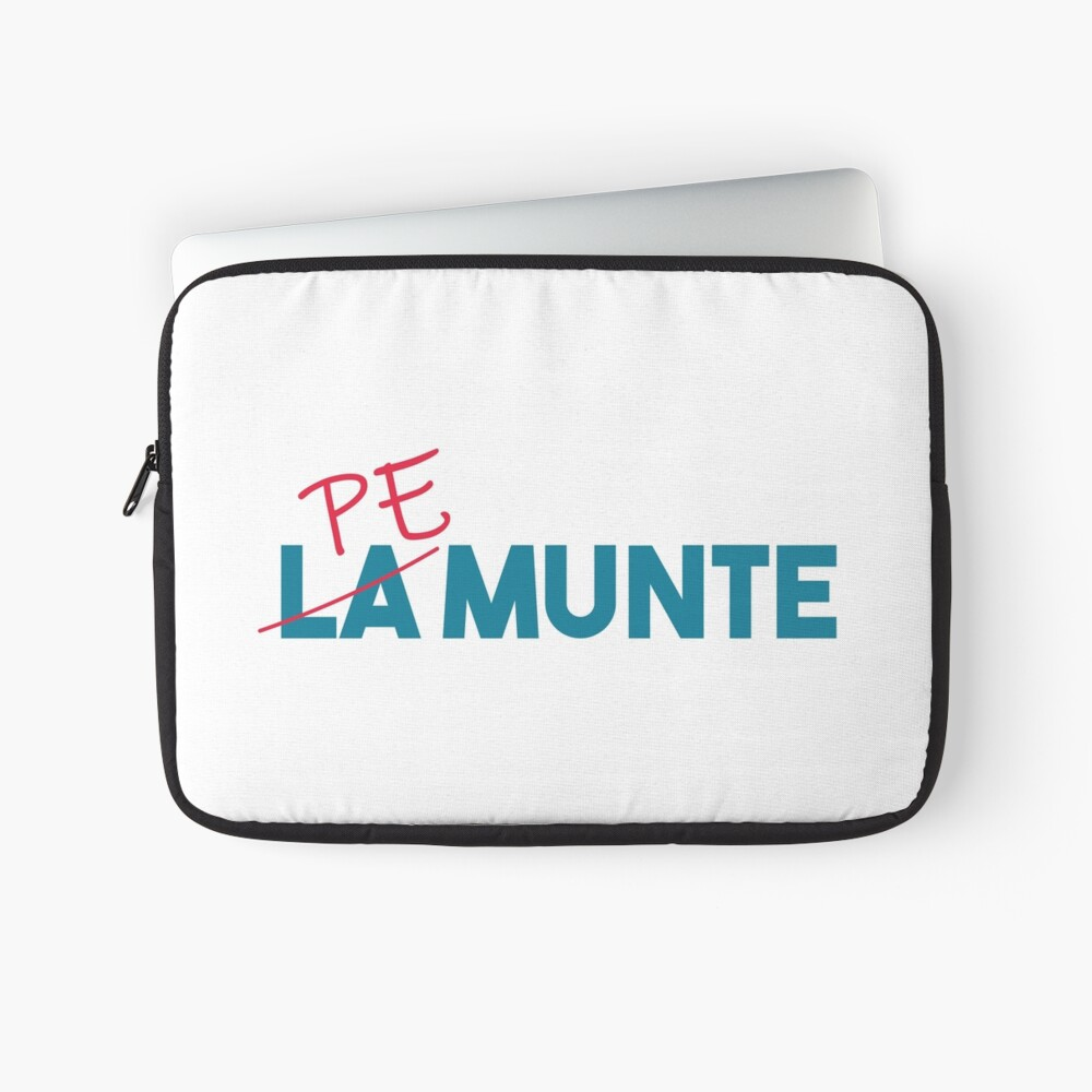"""""""Pe munte"""", nu """"la munte"""" Laptop Sleeve"""