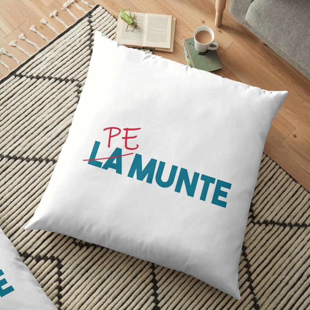 """Pe munte"", nu ""la munte"" Floor Pillow"