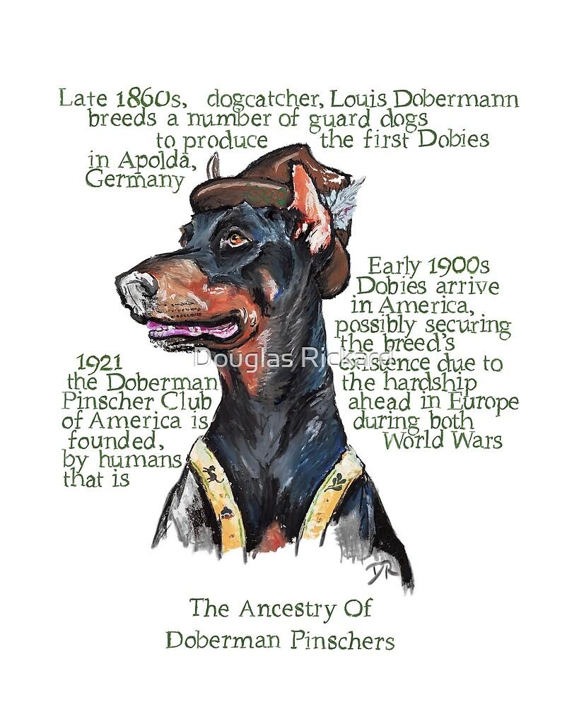 Doberman Pinscher History by Douglas Rickard
