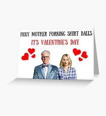 The Good Place, Valentine's Day, holy mother forking shirt balls, Gifts, Presents, Colors, Pop Culture, Cinema, Culture, Good vibes only, TGP Greeting Card