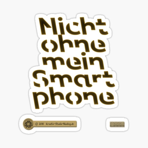Not without my smartphone Sticker