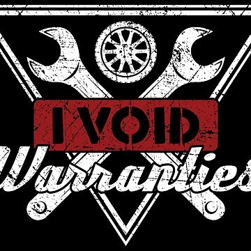 I Void Warranties - Funny Car Pun Gift by yeoys