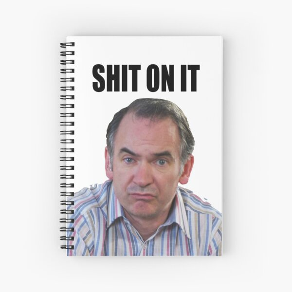 "Martin Goodman - ""Shit on it"" Quote Graphic Spiral Notebook"