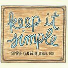 Keep it Simple by Gina Lorubbio