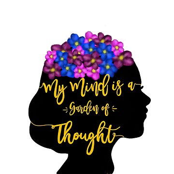 My Mind is a Garden of Thought by ZoeN-P