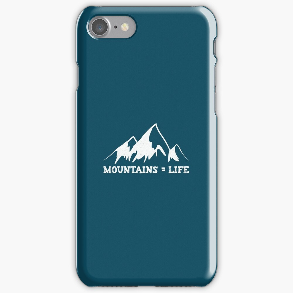 Mountains = life iPhone Case & Cover