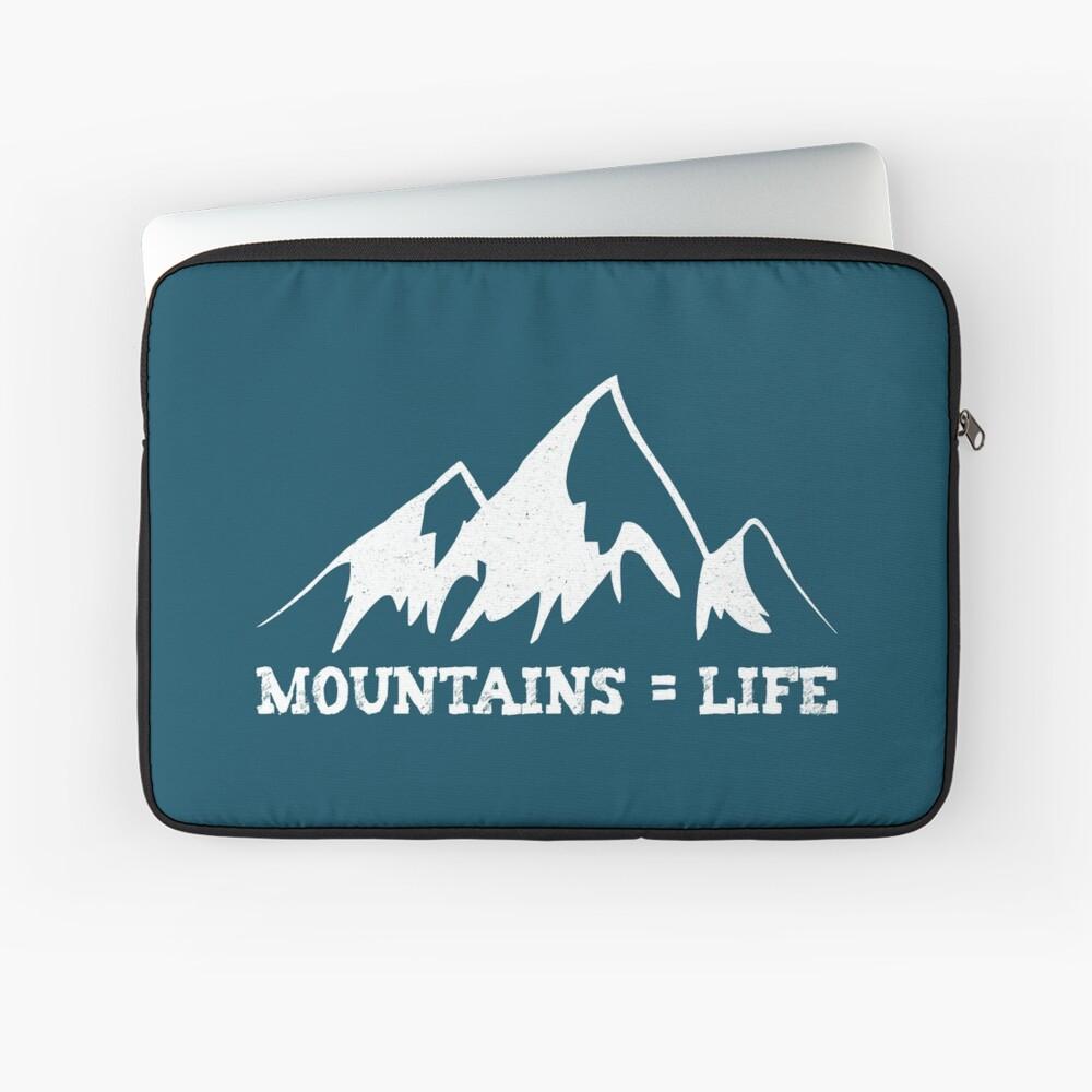Mountains = life Laptop Sleeve