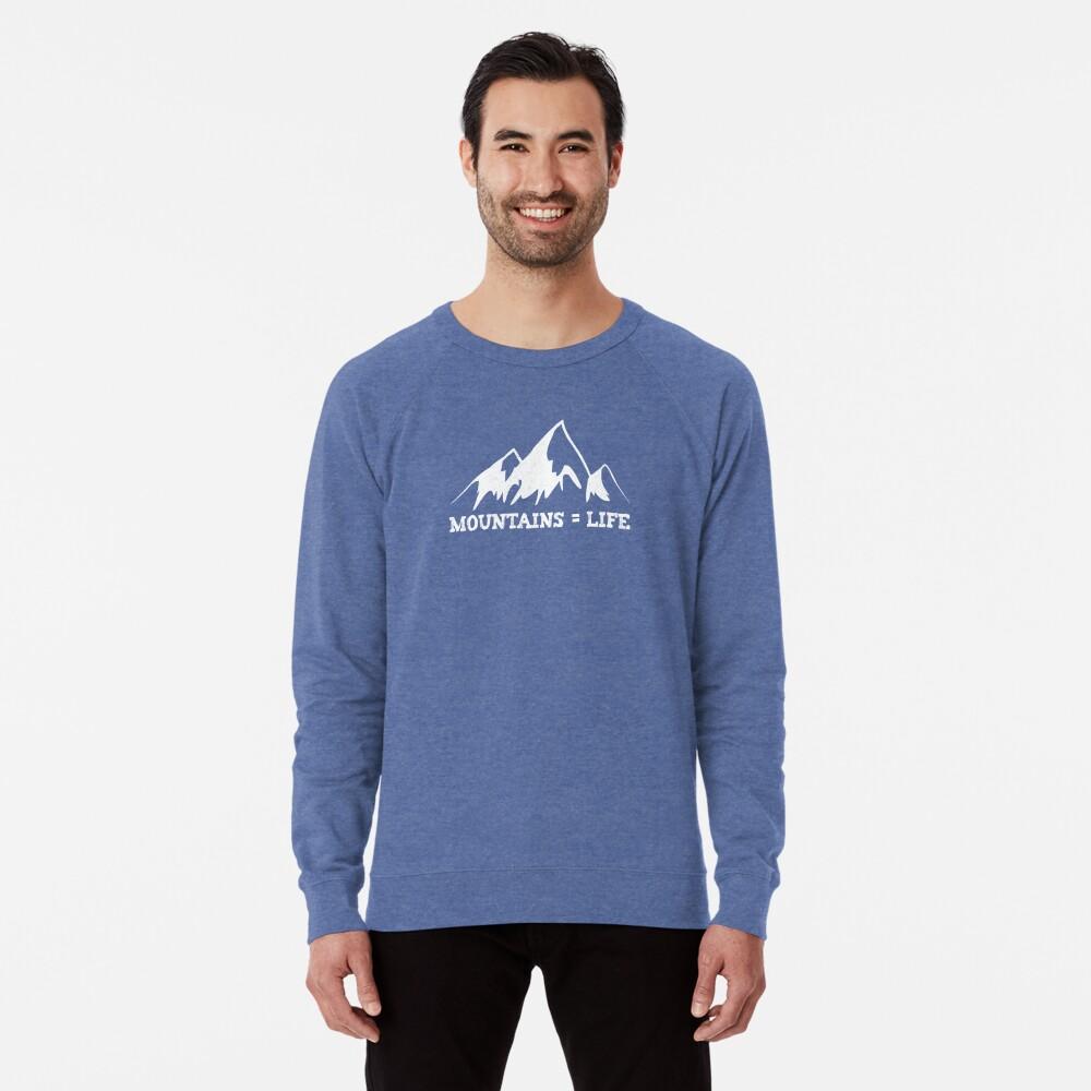 Mountains = life Lightweight Sweatshirt