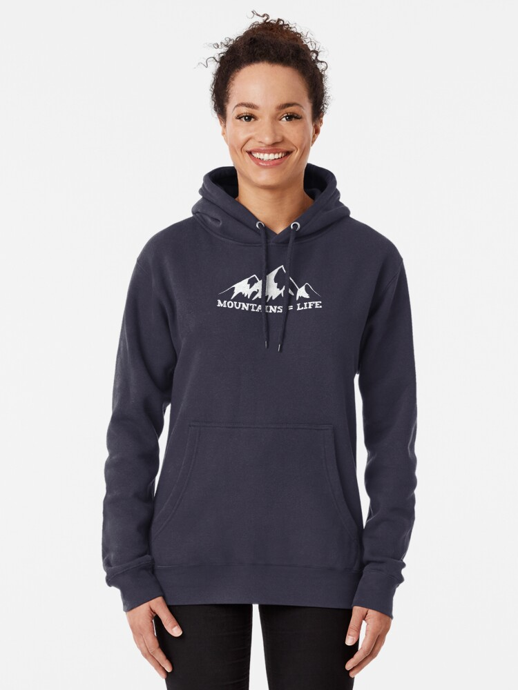 Alternate view of Mountains = life Pullover Hoodie