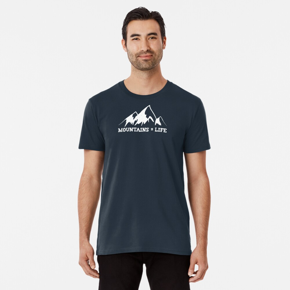 Mountains = life Premium T-Shirt