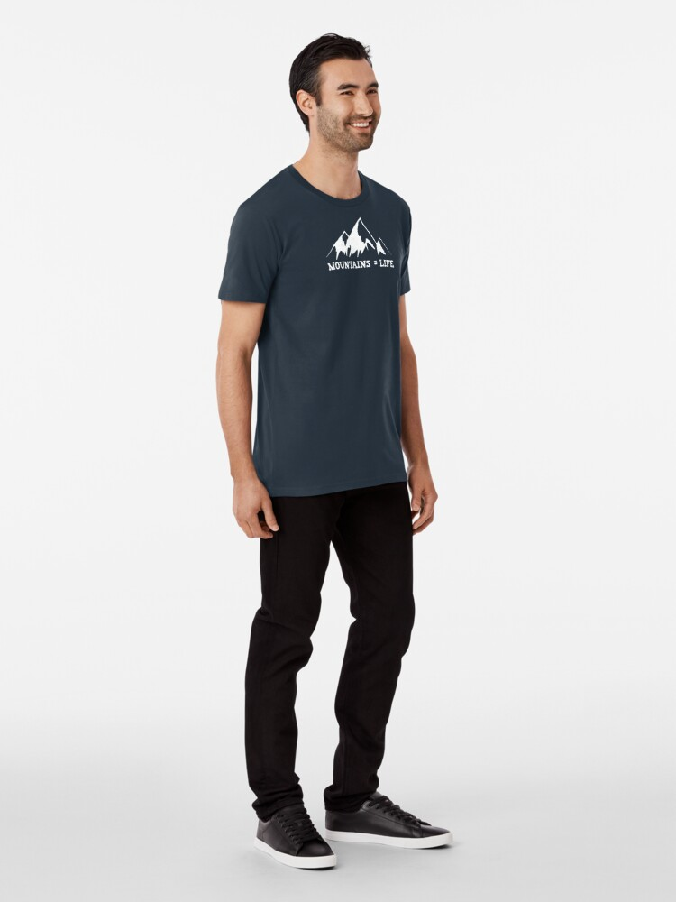 Alternate view of Mountains = life Premium T-Shirt