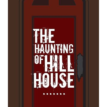 The Haunting of Hill House! by eriettataf