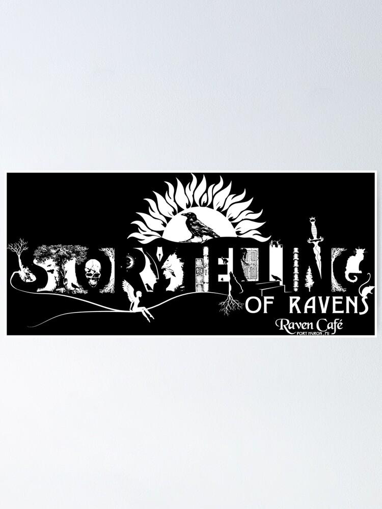 Alternate view of Storytelling of Ravens (version 1) Poster