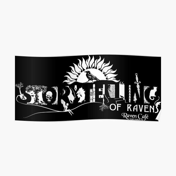 Storytelling of Ravens (version 1) Poster
