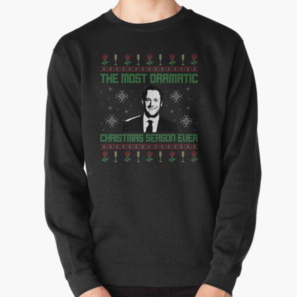 The Most Dramatic Christmas Season Ever Pullover Sweatshirt